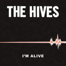 The Hives、ニューシングル「I'm Alive」を配信リリース!