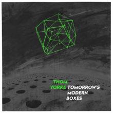 THOM YORKE『Tomorrow's Modern Boxes』初CD化音源を1曲を追加収録し、装いも新たに発売決定!