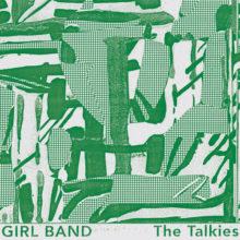 アイリッシュ・ノイズロック・バンド Girl Band、4年ぶりのセカンドアルバム『The Talkies』を 9/27 リリース!