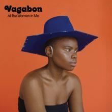 NYのマルチプレイヤー Vagabon、セカンドアルバム『All The Women In Me』を 9/27 リリース!