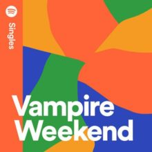 Vampire Weekend が Spotify シングル「This Life & I'm Goin' Down」を公開!