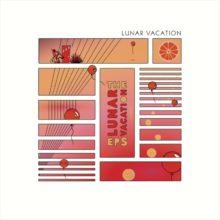 米ジョージアのオルタナポップ・バンド Lunar Vacation、フルアルバム『The Lunar Vacation EPs』をリリース!