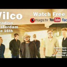 Wilco、昨夜行われたアムステルダム公演120分間のフルライブ映像が公開中!