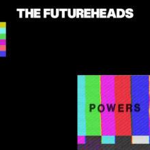 The Futureheads、7年ぶり6枚目となるニューアルバムを 8/30 リリース!