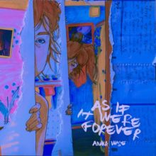 Kendrick Lamar のコラボレーター Anna Wise がデビューアルバム『As If It Were Forever』を 10/18 リリース!