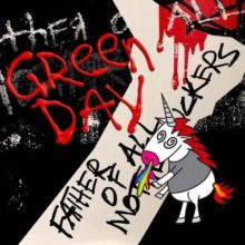 Green Day、ニューアルバム『Father of All...』を来年 2/7 リリース!単独の来日公演も決定!!