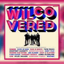 Wilco、Uncut マガジン限定のカバーアルバム『Wilco Covered』を発売!