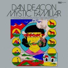 ボルチモアの奇才 Dan Deacon、ニューアルバム『Mystic Familiar』をリリース!