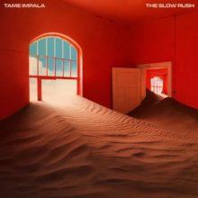 Tame Impala、ニューアルバム『The Slow Rush』をリリース!