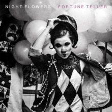 Night Flowers、セカンドアルバム『Fortune Teller』を 10/25 リリース!