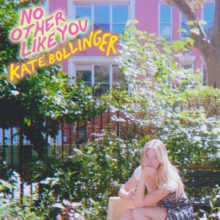 ベッドルームポップ・アーティスト Kate Bollinger、新曲「No Other Like You」をリリース!
