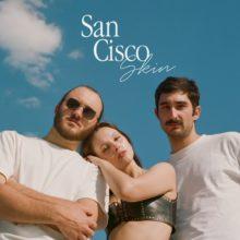 オーストラリアのインディーポップ・バンド San Cisco、新曲「Skin」を配信リリース!