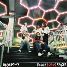UKのロックバンド Blossoms、サードアルバム『Foolish Loving Spaces』を 1/31 リリース!