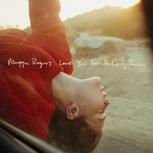 Maggie Rogers、10ヶ月ぶりのニューシングル「Love You For A Long Time」をリリース!