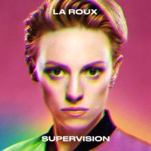 La Roux、ニューアルバム『Supervision』を自主レーベルから来年 2/7 リリース!