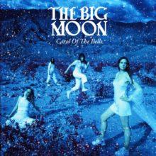 The Big Moon、クリスマスのカバー曲「Carol of the Bells」をリリース!
