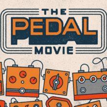 史上初となるギターペダルとエフェクトの長編映画『The Pedal Movie』がこの夏登場!