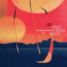 Tom Misch & Yussef Dayes がコラボアルバム『What Kinda Music』を 4/24 リリース!