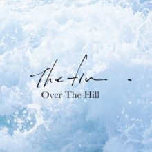 The fin. ロンドン移住前の未発表新曲「Over The Hill」を配信リリース!
