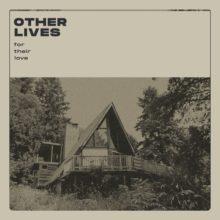 オクラホマのインディーロック・バンド Other Lives、5年ぶりのアルバム『For Their Love』を 4/24 リリース!