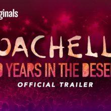 Coachella のドキュメンタリー映画『コーチェラ:砂漠の20年』の予告映像が公開!