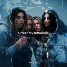 米のポップロック・バンド The Aces、セカンドアルバム『Under My Influence』を 6/12 リリース!