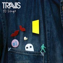 Travis、ニューアルバム『10 Songs』を 10/9 リリース!