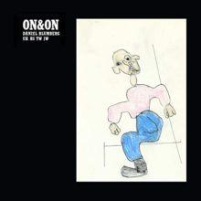 元Yuck の Daniel Blumberg、ソロ・ニューアルバム『On&On』をリリース!