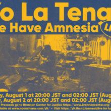 Yo La Tengo、先日生配信したリハーサル・スタジオでのチャリティー・ライヴを 8/1 と 8/2 に再配信!