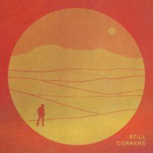 ロンドンのドリームポップ・デュオ Still Corners、ニューアルバム『THE LAST EXIT』を来年 1/22 リリース!