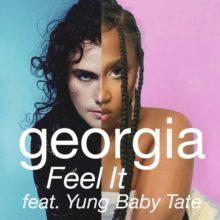 Georgia、ラッパーの Yung Baby Tate をフィーチャーした新曲「Feel It」をリリース!