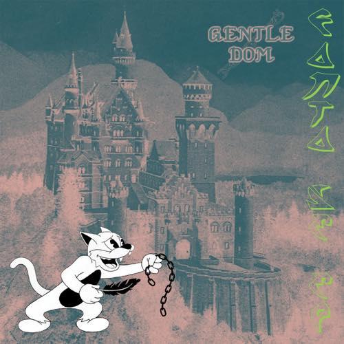 Gentle Dom EP