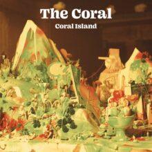 The Coral、2枚組10枚目のスタジオアルバム『Coral Island』を 4/30 リリース!