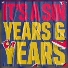 Years & Years、2年半ぶりのニューシングル「It's A Sin」をリリース!