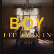 ドイツのデュオ BOY、6年ぶりのニューシングル「Fit Back In」をリリース!