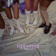 Hope Tala、ニューシングル「Tiptoeing」をリリース!